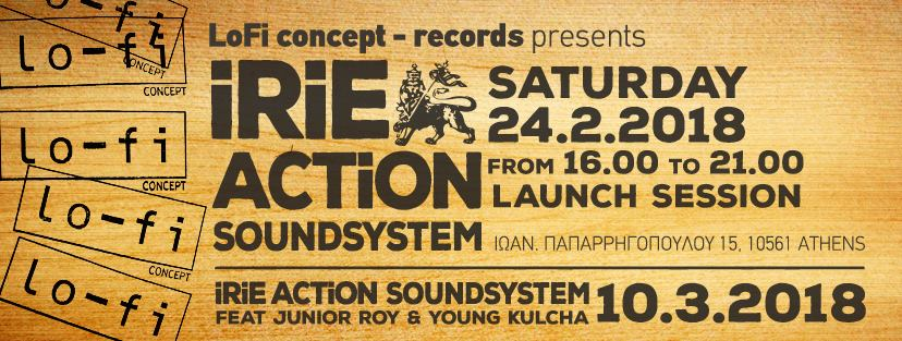 LoFi concept Presents Irie Action Sound Launch Session shapeshifter.gr