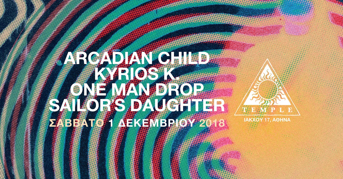 Arcadian Child-Κύριος Κ.-One Man Drop-Sailor's Daughter shapeshifter